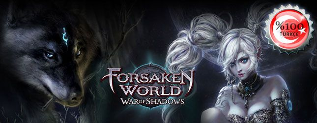 Forsaken World oyunu